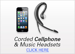 Corded Cellphone & Music Headsets